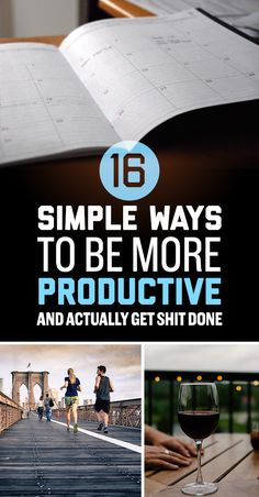 16 Simple Ways To Be More Productive And Actually Get Shit Done - BuzzFeed News