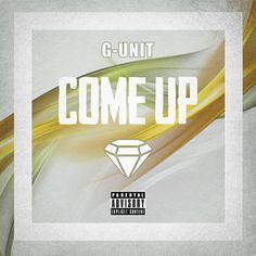 Found Come Up by G Unit with Shazam, have a listen: http://www.shazam.com/discover/track/143649676