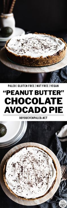 Faux Peanut Butter Chocolate Avocado Pudding Pie - an irresistible no bake recipe for the summer! This is sure to be a hit at potlucks and get togethers. Chocolate avocado pudding is great, right? Add some sunflower seed butter or peanut butter and plop it in a simple pie crust for a quick and healthy dessert recipe. Use sunflower seed butter to keep it paleo and nut free, or use peanut butter for gluten free. #paleorecipes #glutenfree #avocado | DoYouEvenPaleo.net
