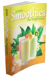 Green Smoothies for Beginners FREE e-Book. Download it now before it's taken down.
