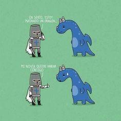 Estoy matando un dragón. Es mi novia, quiere hablar contigo.