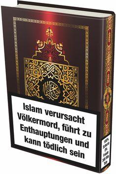 Der Koran: Islam verursacht Völkermord, führt zu Enthauptungen und kann tödlich sein. (100% Scharia, 0% Frieden, 300 Mio. Tote)