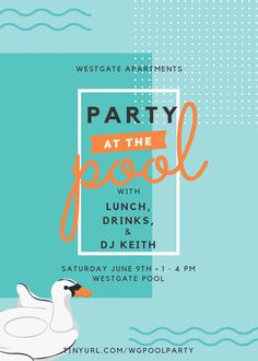 Join us poolside for some food, drinks, and music! Bring your swimsuit and your sunscreen, we're throwing a pool party at Barclay. Work Party, Party Flyer, Property Management, Apartments, Falling Waters, Villas, Places, Events, Graphic Design