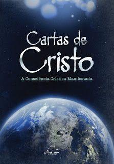Matéria Sublime: AS 9 CARTAS DE CRISTO - 18.09.2012