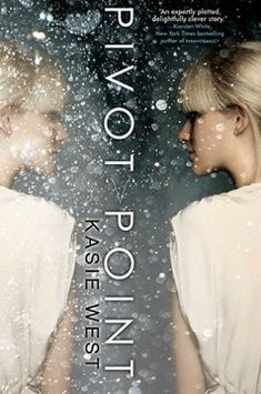 Book of the Day: Pivot Point by Kasie West