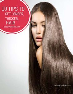 10 Tips for Growing Long, Gorgeous Hair Fast | Beauty and MakeUp Tips