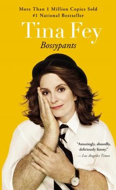 Bossypants. Who doesn't want to read a book written by Tina Fey?