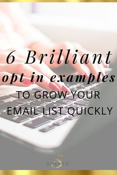6 Brilliant Opt In Examples to Grow Your Email List Quickly. Love these!