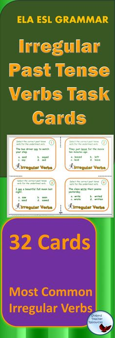 32 Task Cards to Practice The Most Common Irregular Verbs.  ESL, ELA, Grammar. Use in centers, lessons, assessments, homework, group, partner, independent practice.  Activities and printables