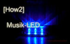 Musik LED selber bauen!
