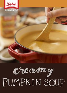 The delicate taste of this creamy pumpkin soup makes it the perfect dish for your dinner guests. Libby's Pumpkin, Creamy Pumpkin Soup, Pumpkin Squash, Pumpkin Foods, Thanksgiving Recipes, Fall Recipes, Holiday Recipes, Soup Recipes, Holiday Foods