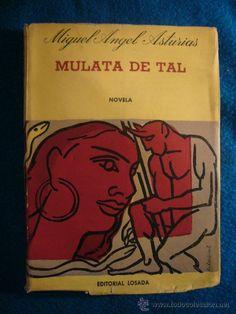 "Miguel Angel Asturias ""Mulata de tal"""