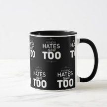 Shop Monday Hates You Too Mug created by ErikaHDesign. Hate, Funny Monday, Mugs, Mondays, Tableware, Gifts, Black, Dinnerware, Presents