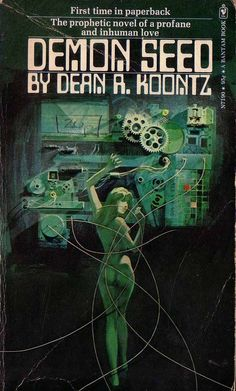 Bantam Book movie  | Dean R Koontz. Demon Seed (New York: Bantam Books, 1973)