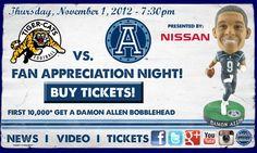 Fan Appreciation Night Thursday Nov 1.  Argo's vs. Tiger Cats @TorontoArogs