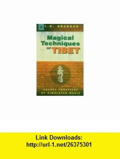 Magical Techniques of Tibet (9788178221045) J.H. Brennan , ISBN-10: 8178221047  , ISBN-13: 978-8178221045 ,  , tutorials , pdf , ebook , torrent , downloads , rapidshare , filesonic , hotfile , megaupload , fileserve