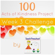 Toddler Approved!: Kindness Challenge Week 3 {Teach Preschool}