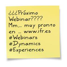 Próximo Webinar... by IFR Group #DynamicsExperiences #MicrosoftDynamics #MSDYNAX