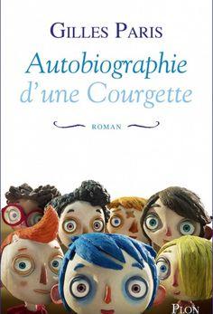 Nouvelle couv chez Plon et réédition du livre à l occasion de la sortie du film¦Ma vie de Courgette