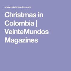 Christmas in Colombia | VeinteMundos Magazines