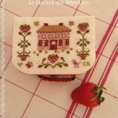 Free embroidery pattern Maisonnette aux Fraises (Little House with Strawberries). It will be send to you upon request by Le Chalet des Pérelles 5/9/12.