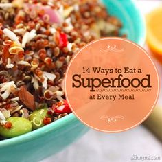14 Ways to Eat a Superfood at Every Meal #superfoods #recipes #menuplanning #healthy
