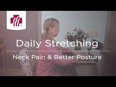 In this video, Donna Fetting, a Marshfield Clinic physical therapist, demonstrates eight easy stretches to relieve neck pain and improve posture. Daily Stretches, Better Posture, Bone And Joint, Improve Posture, Physical Therapist, Bone Health, Neck Pain, Stretching, Natural Health