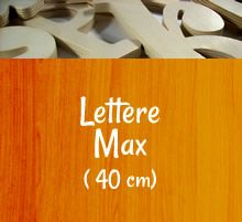 Lettere di Legno - Lettere Max - Lettere Max - Lettere