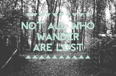 Not All Who Wander Are Lost - Fine Art Photography - 8x10 - Custom Sizing available. $15.00, via Etsy.