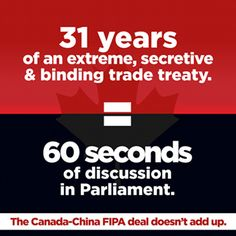 Stop FIPA | Long term binding agreement between Canada and China that has been carried out in secret.  Why is this being pushed so hard?  Leadnow