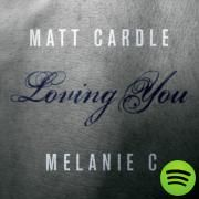 Loving You, a song by Matt Cardle, Melanie C on Spotify
