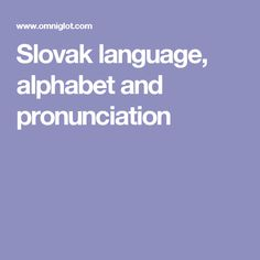 Slovak language, alphabet and pronunciation
