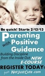 Not Just Cute's Parenting with Positive Guidance eCourse kicks off this week. Here's an exclusive sneak peek of the video content from the course.