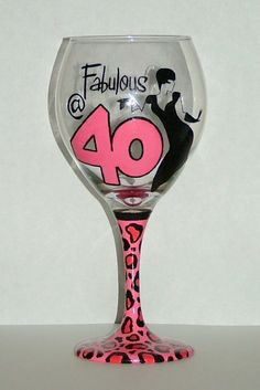 Etsy Transaction - 40th/50th Birthday - Hand Painted Wine Glass