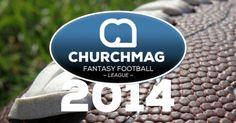2014 ChurchMag Fantasy Football League http://churchm.ag/2014-fantasy-football/?utm_campaign=coschedule&utm_source=pinterest&utm_medium=ChurchMag%20(Fun)&utm_content=2014%20ChurchMag%20Fantasy%20Football%20League