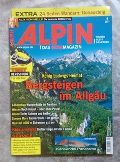 "ALPIN !Das Berg Magazin! "" König Ludwigs Heimat "" ! Ausgabe:  4 /11 !NEU!!!!"