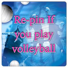 Re-pin if you play volleyball