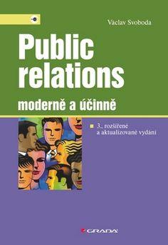 Public relations moderně a účinně (Václav Svoboda) [CZ] Kniha
