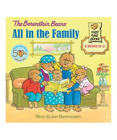The Berenstain Bears All in the Family Hardcover | zulily