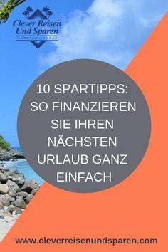 10-Tipps-Urlaub-sparen Tricks, Chart, Travel, Traveling With Children, Holiday Destinations, Destinations, Travel Scrapbook, Viajes, Traveling