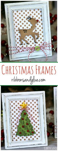 Easy Christmas Frames made with Christmas Die Cut shapes and dollar store frames