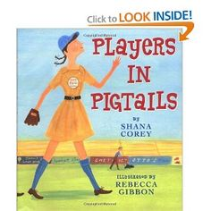 9 best favorite picture books about baseball images on pinterest a cute book that tells the story of the beginning of the all american girls professional baseball league fandeluxe Choice Image