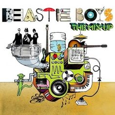 Hip hop album cover for Beastie Boys album, 'The Mix - Up'. There's an animation of a huge music type of machine with music instruments on it, and they are coming out of the speaker part. It is very colorful and looks like a cartoon. Beastie Boys, Cd Cover, Cover Art, Album Covers, Music Covers, Top 10 Albums, Hip Hop Albums, Lp Vinyl, Vinyl Records