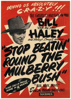 Bill Haley - Stop Beatin' Round The Mulberry Bush - 1955 - Single Release Poster Rock And Roll, Vintage Concert Posters, Vintage Posters, Band Posters, Movie Posters, Event Posters, Rock Posters, Bill Haley, Vintage Typography