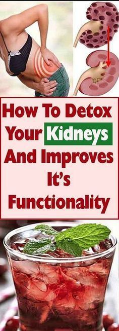 How To Detox Your Kidneys And Improves It's Functionality