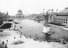 The White City, Chicago World's Fair / Columbian Exposition 1893