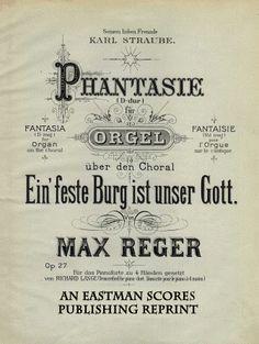 """Reger, Max : Phantasie uber den Choral: """"Ein feste Burg ist unser Gott."""" Fur Orgel. Fur das Pianoforte zu 4 Handen gesetzt von Richard Lange"""