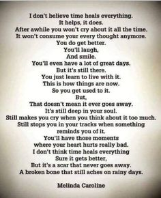 Now Quotes, True Quotes, Words Quotes, Sayings, Bad Dad Quotes, Husband Quotes, Dont Be Normal, Time Heals Everything, Grief Poems