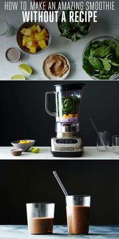 No recipe, no problem. How to make a great smoothie without a recipe.