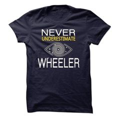 NEVER UNDERESTIMATE THE POWER OF WHEELER  TA - #tshirt print #band hoodie. MORE INFO => https://www.sunfrog.com/Names/NEVER-UNDERESTIMATE-THE-POWER-OF-WHEELER-TA.html?68278